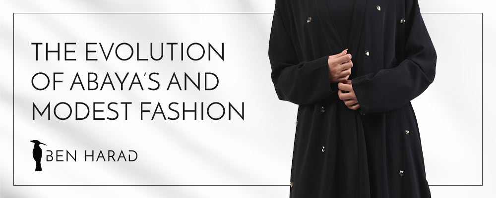 The evolution of Abaya's and modest fashion